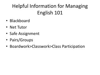 Helpful Information for Managing English 101