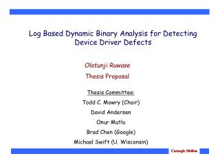 Log Based Dynamic Binary Analysis for Detecting Device Driver Defects