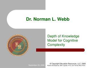 Dr. Norman L. Webb