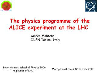 The physics programme of the ALICE experiment at the LHC