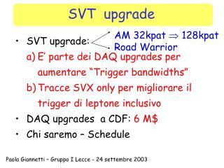 SVT  upgrade