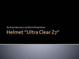 """Helmet """"Ultra Clear Z7"""""""
