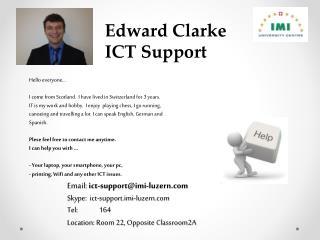 Edward Clarke   ICT Support