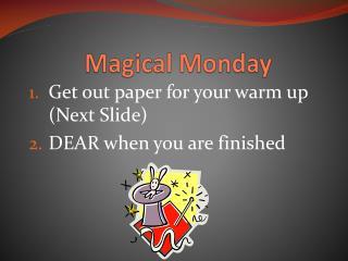 Magical Monday