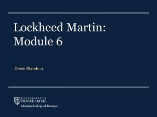 Lockheed Martin:  Module  6