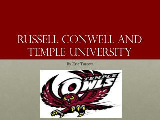 Russell Conwell and Temple University