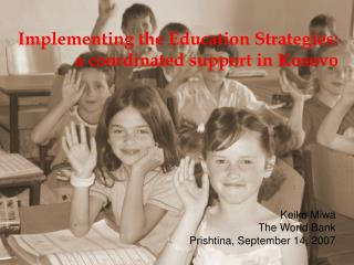 Implementing the Education Strategies: a coordinated support in Kosovo