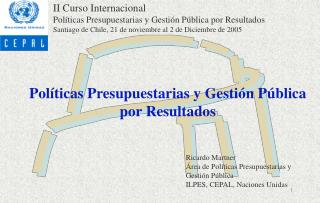 Políticas Presupuestarias y Gestión Pública por Resultados