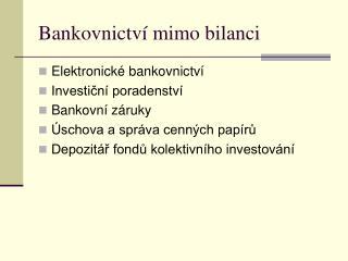 Bankovnictví mimo bilanci
