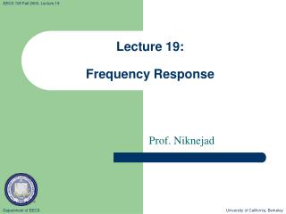 Lecture 19: Frequency Response