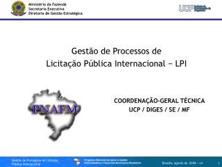 Gestão de Processos de  Licitação Pública Internacional − LPI