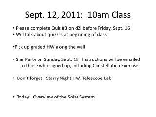 Sept. 12, 2011:  10am Class