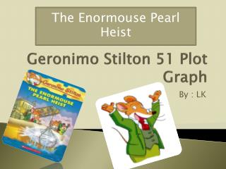 Geronimo Stilton 51 Plot Graph
