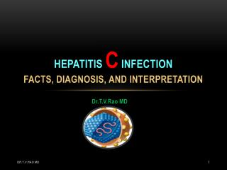 Hepatitis c infection    facts, diagnosis, and interpretation
