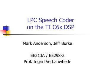 LPC Speech Coder  on the TI C6x DSP