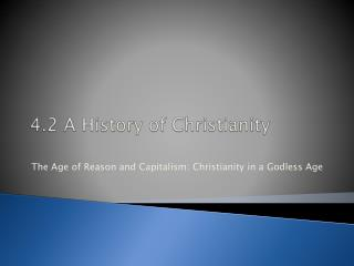 4.2 A History of Christianity