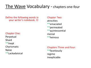 The Wave  Vocabulary -  chapters one-four