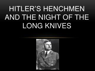 Hitler's henchmen and the night of the long knives