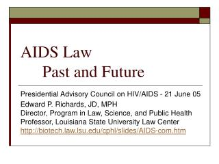 AIDS Law  Past and Future