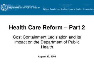 Health Care Reform � Part 2