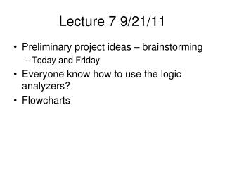 Lecture 7 9/21/11