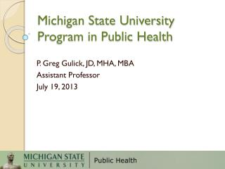 Michigan State University Program in Public Health