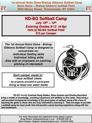 1st  Annual Notre Dame-Bishop Gibbons  Softball Camp Notre Dame – Bishop  Gibbons Softball Field