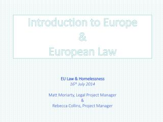 Introduction to Europe  & European Law