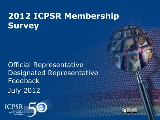 2012 ICPSR Membership Survey