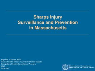Sharps Injury  Surveillance and Prevention in Massachusetts