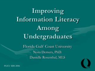 Improving Information Literacy Among Undergraduates