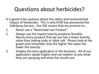 Questions about herbicides?