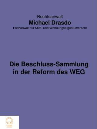 Rechtsanwalt Michael Drasdo Fachanwalt für Miet- und Wohnungseigentumsrecht