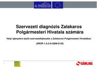 Szervezeti diagnózis Zalakaros Polgármesteri Hivatala számára