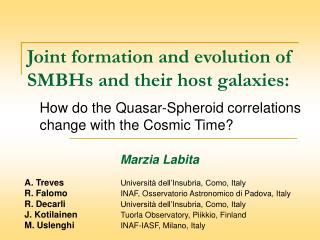 Joint formation and evolution of SMBHs and their host galaxies: