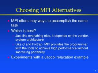 Choosing MPI Alternatives
