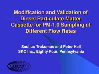 Modification and Validation of Diesel Particulate Matter Cassette for PM-1.0 Sampling at Different Flow Rates