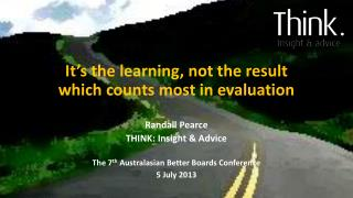 It's the learning, not the result which counts most in evaluation