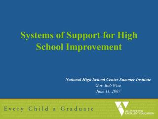 Systems of Support for High School Improvement