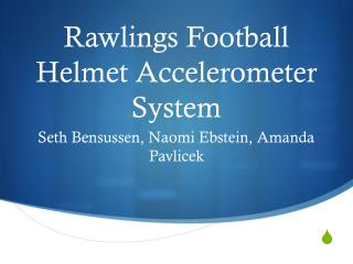 Rawlings Football Helmet Accelerometer System