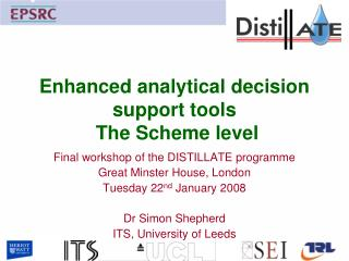 Enhanced analytical decision support tools  The Scheme level