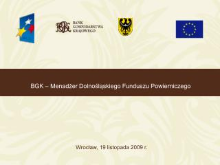 BGK – Menadżer Dolnośląskiego Funduszu Powierniczego