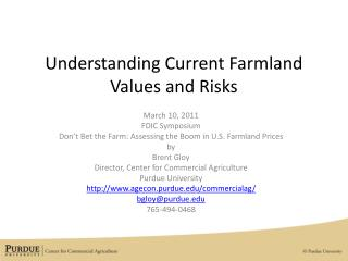Understanding Current Farmland Values and Risks