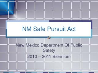NM Safe Pursuit Act