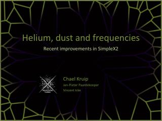 Helium, dust and frequencies