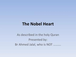 The Nobel Heart