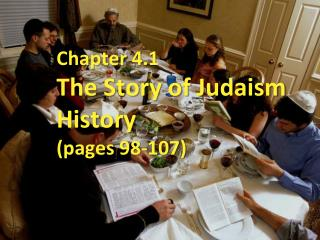 Chapter 4.1 The Story of Judaism History (pages 98-107)