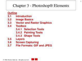 Chapter 3 - Photoshop® Elements
