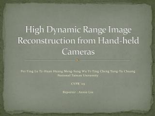 High Dynamic Range Image Reconstruction from Hand-held Cameras