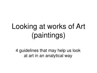 Looking at works of Art (paintings)